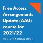 2021/22 Access Arrangements Update